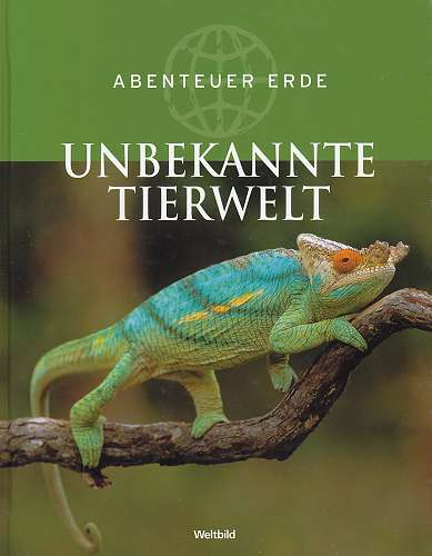 Abenteuer Erde - Unbekannte Tierwelt
